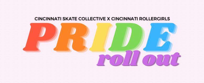 Cincinnati Rollergirls and Cincinnati Skate Collective Host Inaugural Pride Rollout